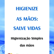 Higienize as mãos - Salve vidas